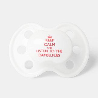 Guarde la calma y escuche los Damselflies Chupetes Para Bebes