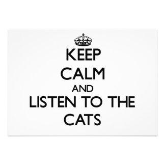 Guarde la calma y escuche los gatos