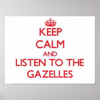 Guarde la calma y escuche los Gazelles Impresiones