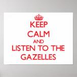 Guarde la calma y escuche los Gazelles Póster
