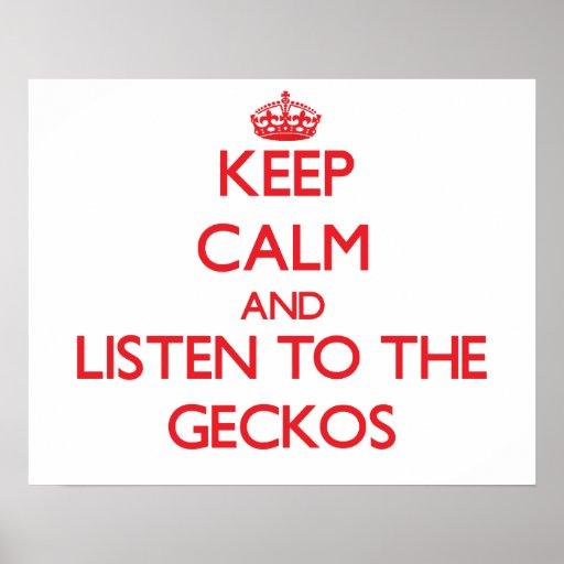Guarde la calma y escuche los Geckos Poster