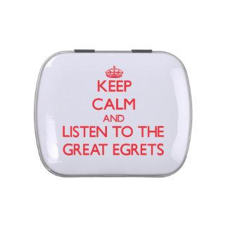 Guarde la calma y escuche los grandes Egrets Frascos De Caramelos