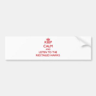 Guarde la calma y escuche los halcones Rojo-Atados Pegatina Para Auto