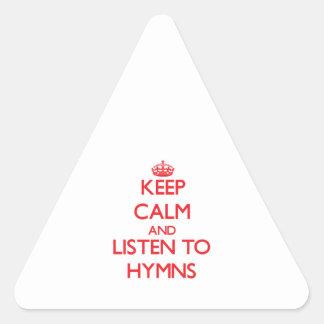 Guarde la calma y escuche los HIMNOS