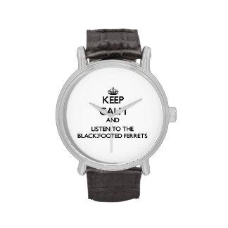 Guarde la calma y escuche los hurónes Negro-Con Relojes De Mano