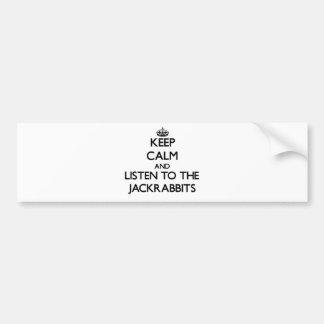 Guarde la calma y escuche los Jackrabbits Etiqueta De Parachoque