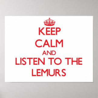 Guarde la calma y escuche los Lemurs Impresiones