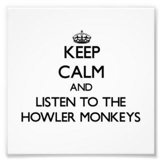 Guarde la calma y escuche los monos de chillón impresion fotografica