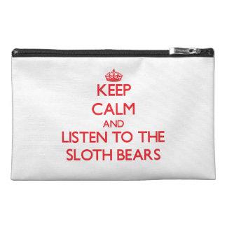 Guarde la calma y escuche los osos de pereza