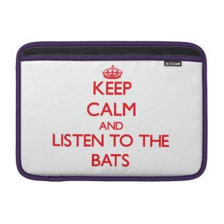 Guarde la calma y escuche los palos fundas MacBook