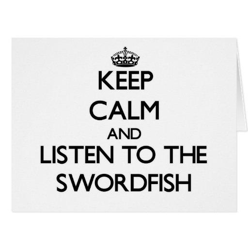 Guarde la calma y escuche los peces espadas tarjeta de felicitación grande