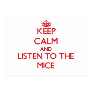 Guarde la calma y escuche los ratones tarjetas personales