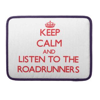 Guarde la calma y escuche los Roadrunners Funda Para Macbook Pro