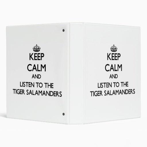 Guarde la calma y escuche los Salamanders de tigre