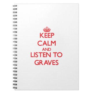 Guarde la calma y escuche los sepulcros