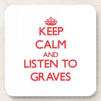 Guarde la calma y escuche los sepulcros posavasos de bebidas