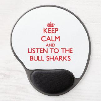 Guarde la calma y escuche los tiburones de Bull Alfombrilla Con Gel
