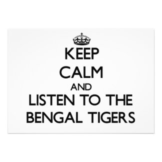 Guarde la calma y escuche los tigres de Bengala