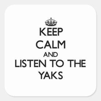 Guarde la calma y escuche los yacs