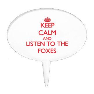Guarde la calma y escuche los zorros palillos de tarta