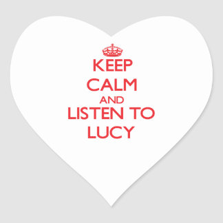 Guarde la calma y escuche Lucy Pegatina De Corazón Personalizadas