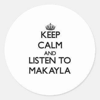 Guarde la calma y escuche Makayla Etiquetas