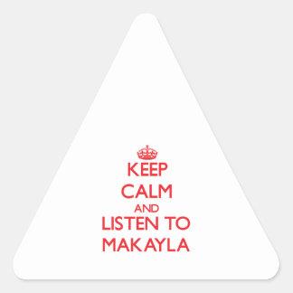Guarde la calma y escuche Makayla Pegatinas Triangulo