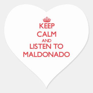 Guarde la calma y escuche Maldonado Pegatina En Forma De Corazón