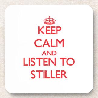 Guarde la calma y escuche más inmóvil posavasos