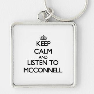 Guarde la calma y escuche Mcconnell Llavero Personalizado