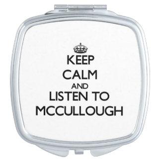 Guarde la calma y escuche Mccullough Espejo Maquillaje