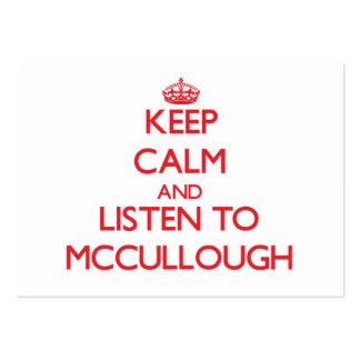 Guarde la calma y escuche Mccullough Tarjetas De Visita
