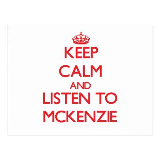 Guarde la calma y escuche Mckenzie Tarjetas Postales