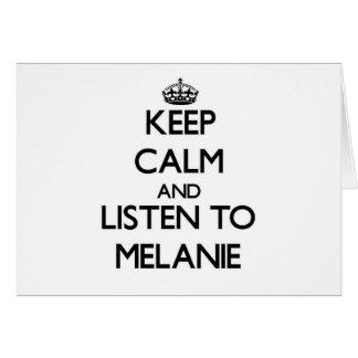 Guarde la calma y escuche Melanie Felicitaciones