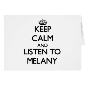 Guarde la calma y escuche Melany Tarjeta