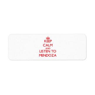 Guarde la calma y escuche Mendoza