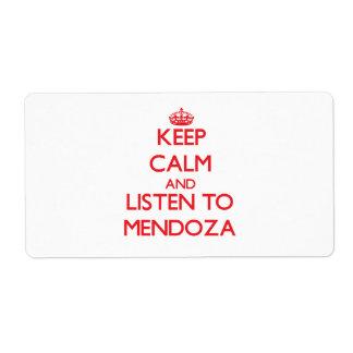 Guarde la calma y escuche Mendoza Etiquetas De Envío