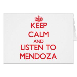 Guarde la calma y escuche Mendoza Felicitaciones