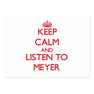 Guarde la calma y escuche Meyer Plantillas De Tarjetas Personales