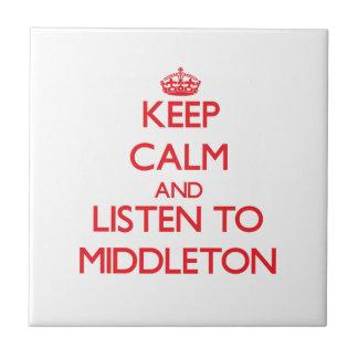 Guarde la calma y escuche Middleton Teja Cerámica