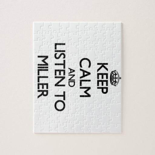 Guarde la calma y escuche Miller Puzzles