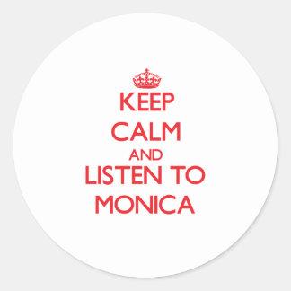 Guarde la calma y escuche Mónica Pegatina Redonda