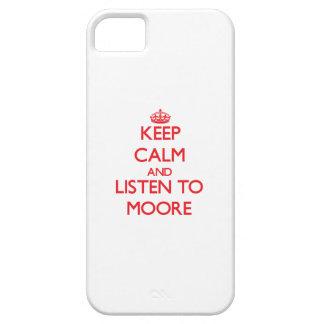 Guarde la calma y escuche Moore iPhone 5 Protector
