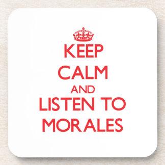 Guarde la calma y escuche Morales Posavasos