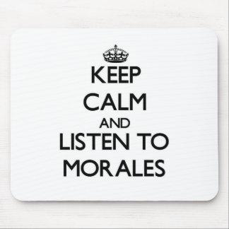 Guarde la calma y escuche Morales Tapetes De Ratones