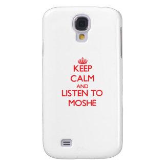Guarde la calma y escuche Moshe Funda Para Galaxy S4