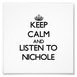 Guarde la calma y escuche Nichole Impresiones Fotograficas