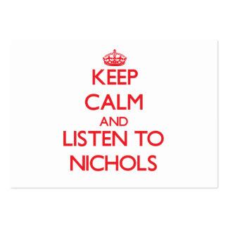Guarde la calma y escuche Nichols Tarjetas De Visita Grandes