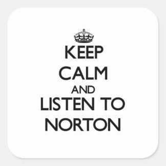 Guarde la calma y escuche Norton Calcomania Cuadradas Personalizadas