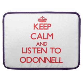 Guarde la calma y escuche Odonnell Funda Macbook Pro